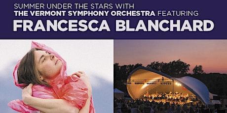 Vermont Symphony Orchestra feat. Francesca Blanchard tickets