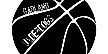 Garland UnderDogs 12U Girls & Boys Basketball Tryouts tickets
