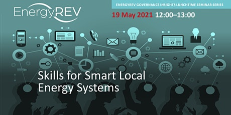 Skills for Smart Local Energy Systems tickets