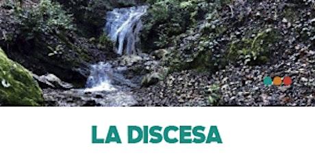 LA DISCESA - secondo spettacolo ore 11,30 biglietti