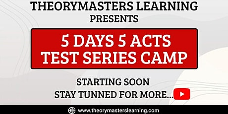 Theorymaster Learning present's 5 Days 5 Acts Test Series tickets