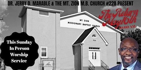 Mt Zion #228 Worship Service tickets