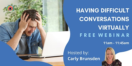 Webinar: Having Difficult Conversations Virtually tickets