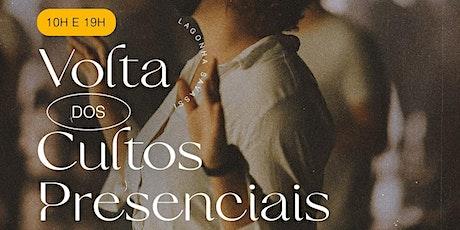 CULTO PRESENCIAL  // DOMINGO ÀS 19H. | tickets