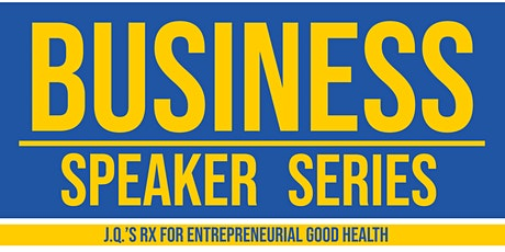 Business Speaker Series: John Q. Adams tickets