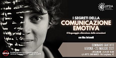 """Seminario GRATUITO • """"I SEGRETI DELLA COMUNICAZIONE EMOTIVA"""" Max Antonelli biglietti"""