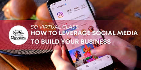 How to Leverage Social Media to Build Your Business tickets