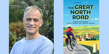 The Great North Road  By Steve Silk tickets