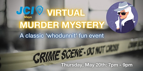 VIRTUAL MURDER MYSTERY - A classic 'whodunnit' fun event! tickets