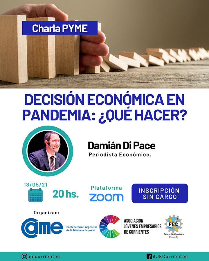Imagen de DAMIAN DI PACE: DECISIÓN ECONÓMICA EN PANDEMIA ¿ QUE HACER?
