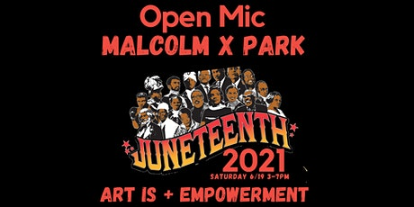 Juneteenth Open Mic in the park tickets