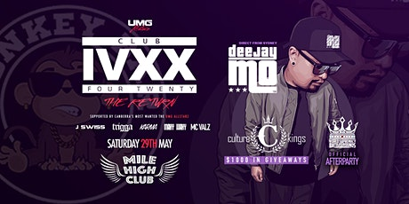 CLUB 420 - The Return featuring DJ MO (Culture Kings Takeover) tickets