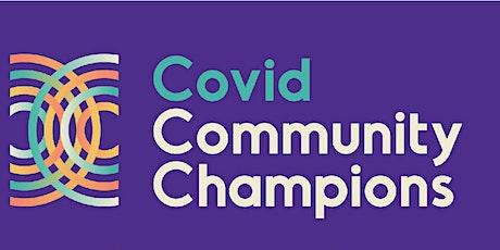 Covid Community Champions Training tickets