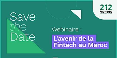 Webinaire: L'avenir de la Fintech au Maroc billets