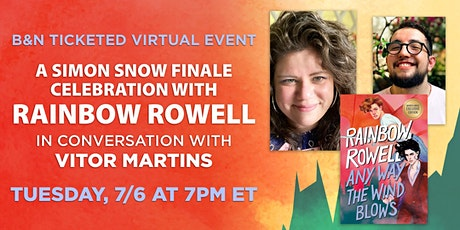 B&N Virtual Event: Celebrate ANY WAY THE WIND BLOWS with Rainbow Rowell! tickets