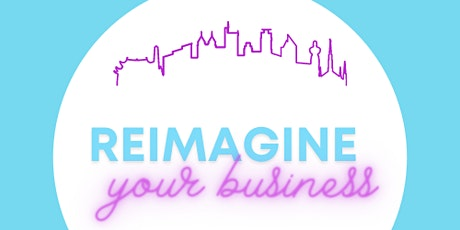 Reimagine Your Business tickets