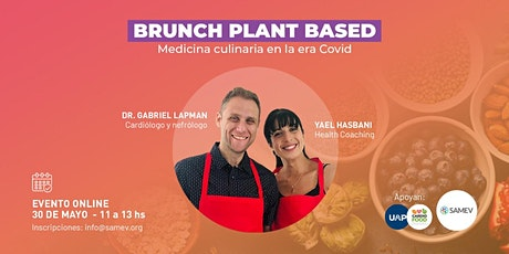 BRUNCH PLANT BASED: MEDICINA CULINARIA EN LA ERA COVID tickets
