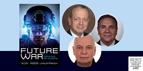 P&P Live!  Author Panel | FUTURE WAR AND THE DEFENCE OF EUROPE tickets