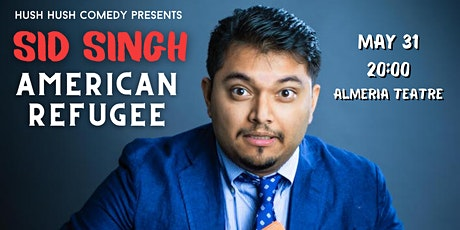 Sid Singh: American Refugee (Stand Up Comedy in English) entradas