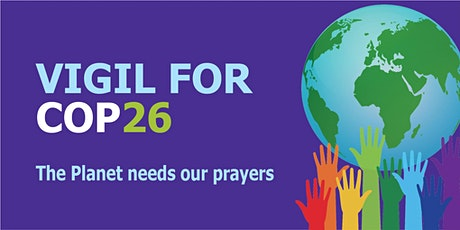 Prayer Vigil for COP26 Climate Conference tickets
