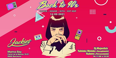 Jackies pres: Back to 90' - Dance, House & Hits (Djs Saxo, Trumpet & Percus entradas