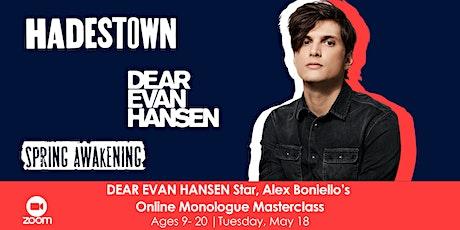 DEAR EVAN HANSEN Star, Alex Boniello's Online Monologue Masterclass tickets