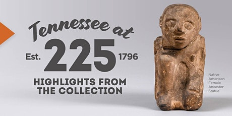 Tennessee 225: Artifacts are Primary Sources Too tickets