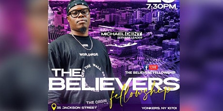 The Believers Fellowship: Yonkers tickets