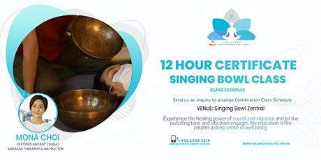 Singing Bowl Meditation 12 Hour Certification Class tickets