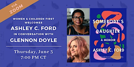 Virtual Event: SOMEBODY'S DAUGHTER by Ashley C. Ford with Glennon Doyle tickets