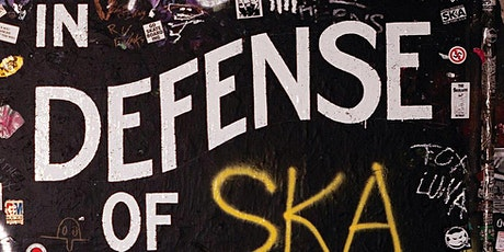 In Defense of Ska tickets