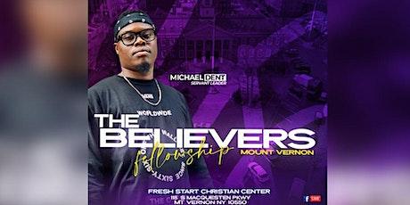 The Believers Fellowship: Mount Vernon tickets