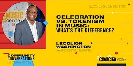 Community Conversations - Celebration vs. Tokenism in Music tickets
