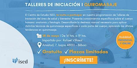 Taller de Iniciación de Quiromasaje Mayo - TARDE boletos