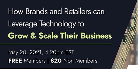 How Brands and Retailers can Leverage Tech to Grow & Scale Their Business tickets