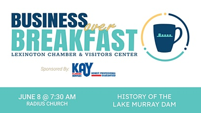 Business Over Breakfast: History of Lake Murray Dam tickets