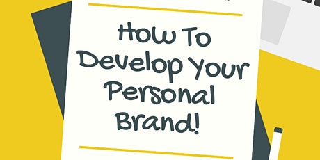How To Develop Your Personal Brand - So Employers & Universities LOVE You! entradas