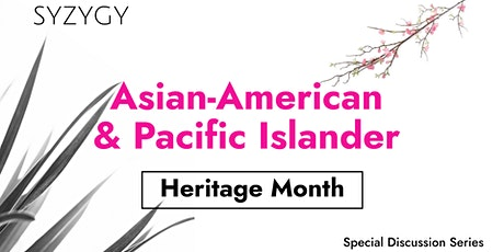 Asian-American & Pacific Islander American Heritage Month - Viewing & Talk tickets