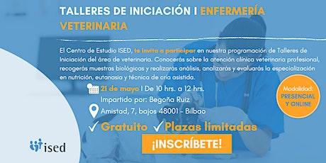 Taller de Iniciación de Enfermería Veterinaria Mayo - MAÑANA boletos