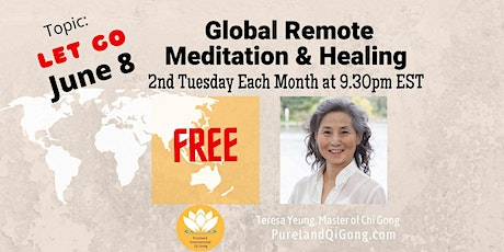 Global  Remote Healing -  LET GO tickets