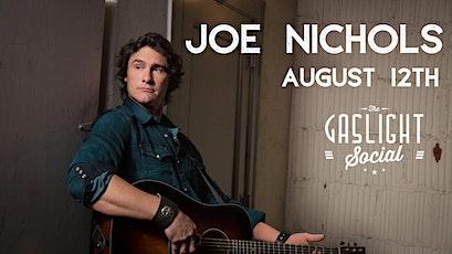 Joe Nichols @ Gaslight Social tickets