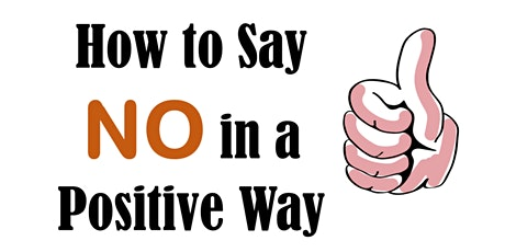 Saying No, Positively AP programme May 21st 2021 tickets