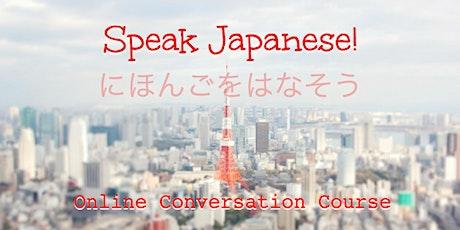 Japanese Conversation (6 weeks) tickets
