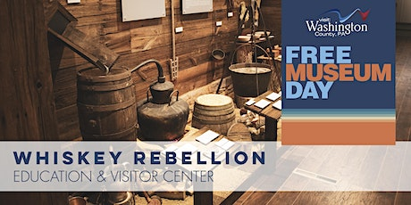 Free Museum Day   Whiskey Rebellion Education & Visitor Center tickets