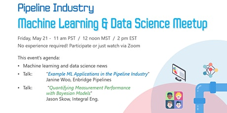 Pipeline Industry - Machine Learning & Data Science Meetup - May 21 biglietti