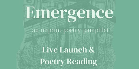 Emergence poetry pamphlet launch tickets