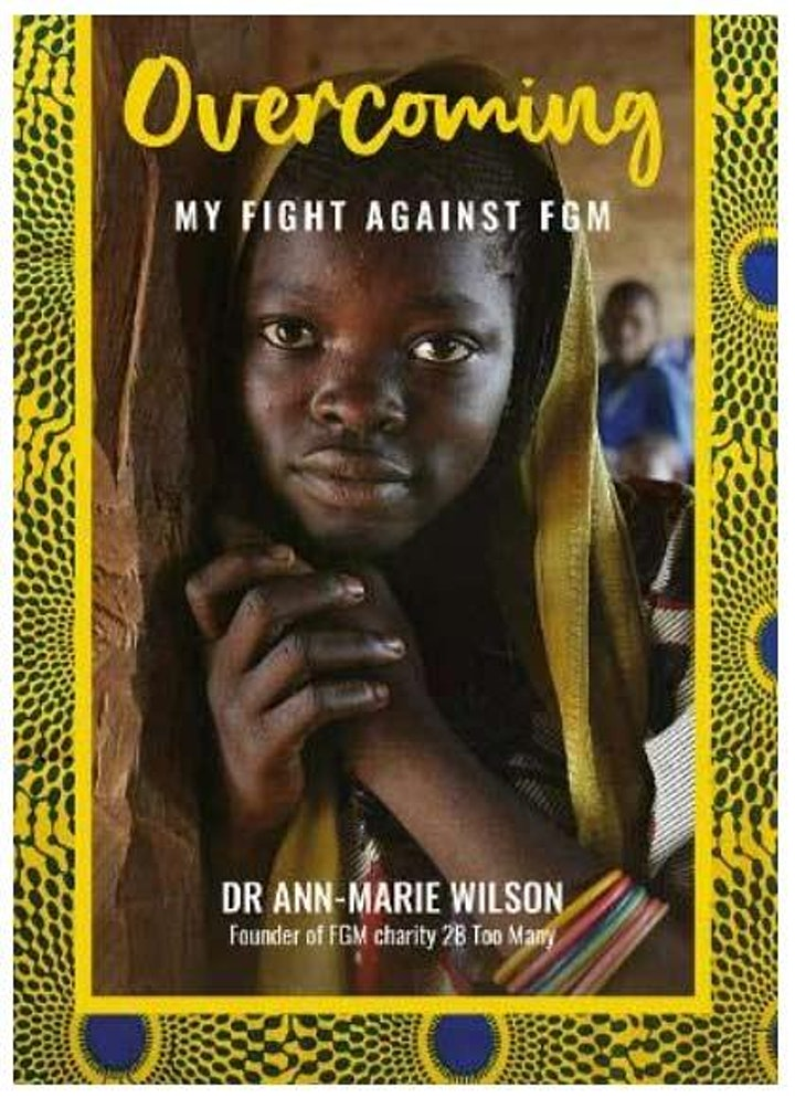 Book launch: Overcoming: My Fight Against FGM by Ann-Marie Wilson image