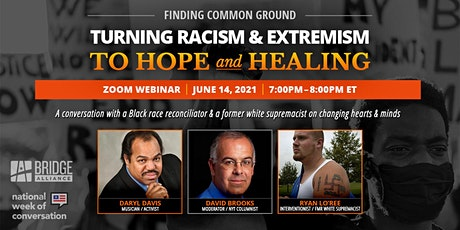 Finding Common Ground Turning Racism & Extremism Into Hope & Healing tickets