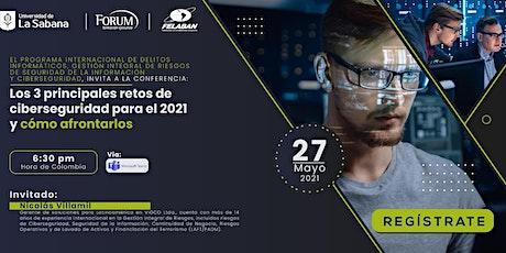 Los 3 Principales Retos de Ciberseguridad para el 2021 y Cómo Afrontarlos entradas