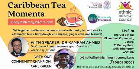 Caribbean Tea Moments and Covid-19  Awareness - LIVE at The Old School tickets